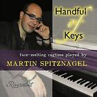 Handful of Keys: Face-Melting Ragtime by Martin Spitznagel (CD, May-2011, CD Baby (distributor))