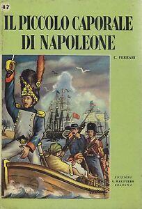 IL-PICCOLO-CAPORALE-DI-NAPOLEONE-C-Ferrari-1955-Malipiero-illustrato-Brighenti