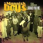 Shake For Me von The Mannish Boys (2010)