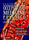 Textbook of Occupational Medicine Practice by World Scientific Publishing Co Pte Ltd (Paperback, 2001)