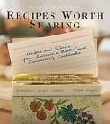 Recipes Worth Sharing by Favorite Recipes Press (FRP) (Hardback, 2008)