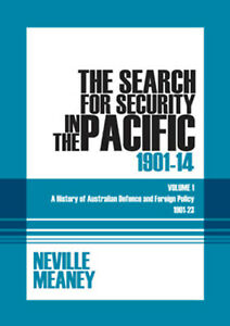 NEW BOOK The Search for Security in the Pacific 1901-1914 - A History of Austral