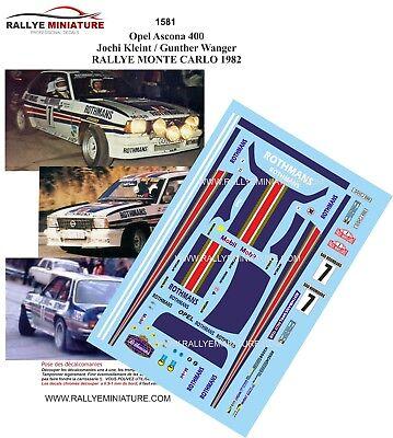 DECALS 1//43 REF 1581 OPEL ASCONA 400 JOCHI KLEINT RALLYE MONTE CARLO 1982 RALLY