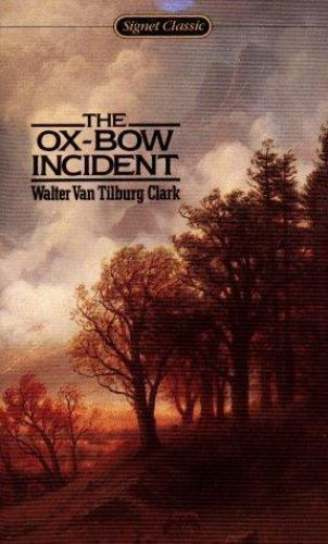 The Ox-Bow Incident (Signet Classic) by Walter Van Tiburg Clark-MMP-YY 1915