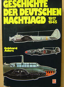 Geschichte-der-deutschen-Nachtjagd-1917-1945-Nachtjagdgeschwader-Buch-Book