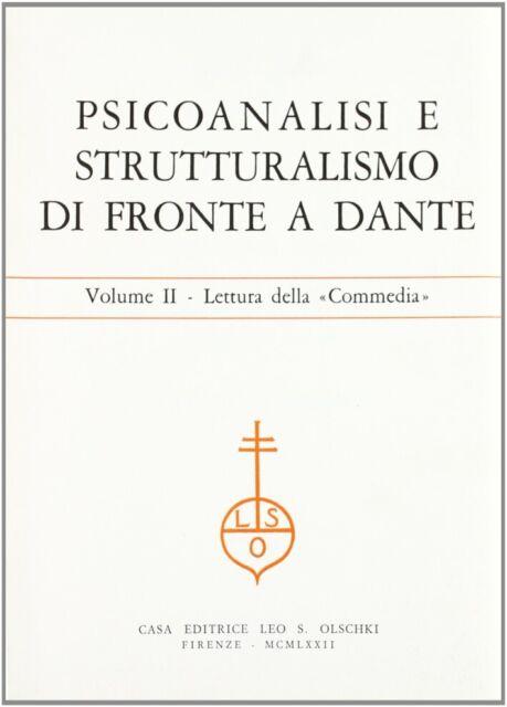 Psicoanalisi e Strutturalismo di Fronte a Dante. Atti (Gressoney St. Jean, 1972)