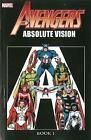 Avengers: Book 1: Absolute Vision by Annie Nocenti, John Byrne, Roger Stern (Paperback, 2013)