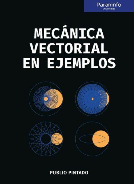 MECÁNICA VECTORIAL EN EJEMPLOS. NUEVO. Envío URGENTE. FISICA Y QUIMICA (IMOSVER)