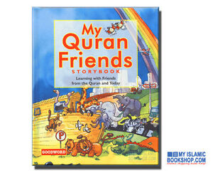 MY-QURAN-FRIENDS-STORY-BOOK-FOR-MUSLIM-CHILDREN-ISLAMIC-KIDS-STORIES-BOOKS-GIFT