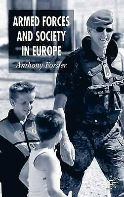 Armed Forces and Society in Europe, Forster, A., New Book