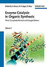 Enzyme Catalysis in Organic Synthesis by