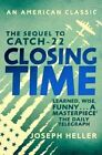 Closing Time by Joseph Heller (Paperback, 2016)