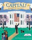 Capital!: Washington D.C. from A to Z by Laura Krauss Melmed (Hardback, 2002)