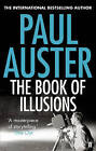 The Book of Illusions: A Novel by Paul Auster (Paperback, 2011)