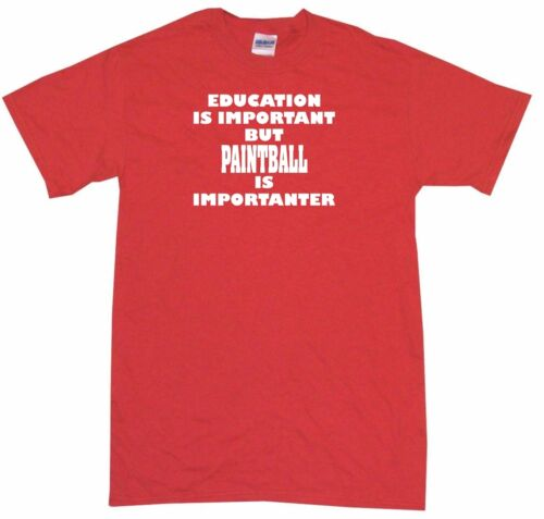 Education is Important Paintball is Importanter Kids Tee Shirt Pick Size /& Color