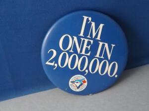 TORONTO BLUE JAYS BASEBALL MLB I'M ONE IN 2,000,000 BUTTON VINTAGE FAN SOUVENIR