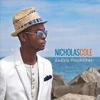 Endless Possibilties [Digipak] by Nicholas Cole (CD, Sep-2012, Cutmore)