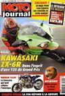 MOTO JOURNAL 1740 YAMAHA FZ6 KAWASAKI ZX-6R HARLEY DAVIDSON 1130 Olivier JACQUE