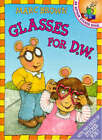 Glasses for D.W.: An Arthur Sticker Book by Marc Brown (Other book format, 1997)