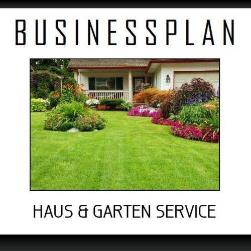 Beispiel und Gartenservice inkl Businessplan Vorlage Existenzgründung Haus