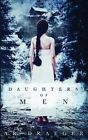 Daughters of Men by A R Draeger (Paperback / softback, 2015)