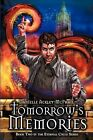 Tomorrow's Memories by Danielle Ackley-McPhail (Paperback / softback, 2012)