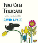 Two Can Toucan by David McKee (Hardback, 2016)
