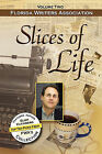 Slices of Life, Fwa Collection - Volume 2 by Peppertree Press (Paperback / softback, 2010)