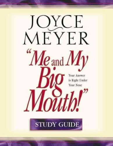 1 of 1 - Me and My Big Mouth!: Study Guide by Joyce Meyer (Paperback, 1925)