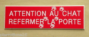 "Plaque Gravée ""attention Au Chat Refermer La Porte"" (2 Versions) Ft 29x100 Mm O714twmr-10133027-462193575"