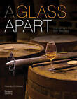 A Glass Apart: Irish Single Pot Still Whiskey by Fionnan O'Connor (Hardback, 2013)
