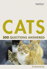 Cats: 500 Questions Answered by David Sands (Paperback, 2005)