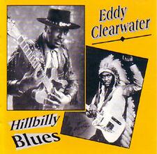 EDDY CLEARWATER - Hillbilly Blues! Edward Harrington - CD