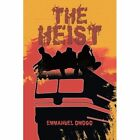 THE Heist by EMMANUEL OMOGO (Paperback, 2013)