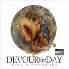 Time & Pressure [PA] by Devour the Day (CD, Jan-2014, Fat Lady Music)