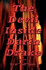 The Devil Inside Darin Drake 9780595432820 Paperback P H