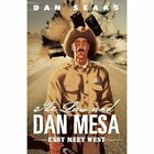 The Law and Dan Mesa: East Meet West by Dan Sears (Paperback / softback, 2012)