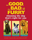 Good the Bad and the Furry by Sam Stall (Paperback, 2005)