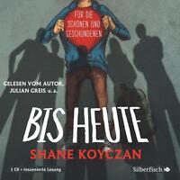 Koyczan, Shane - Bis heute: 1 CD - CD