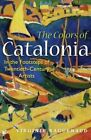 The Colors of Catalonia by Virginie Raguenaud Book Paperback Softback