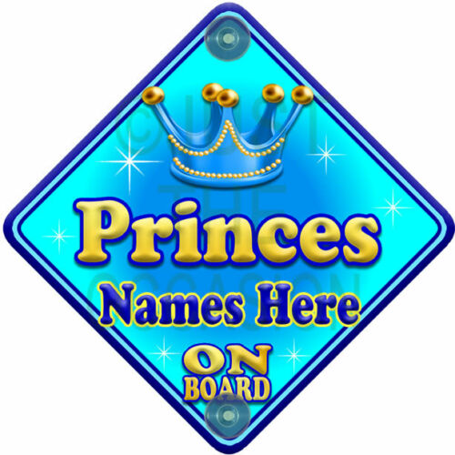 NEW  ALLURE PRINCES  Blue for Boy Personalised Baby on Board Car Window Sign