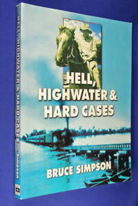 HELL-HIGHWATER-amp-HARD-CASES-Bruce-Simpson-PACKHORSE-DROVER-OUTBACK-DROVING-book