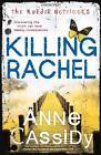 Killing Rachel von Anne Cassidy (2013, Taschenbuch)