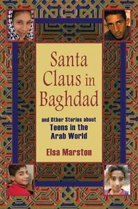 Santa-Claus-in-Baghdad-and-Other-Stories-about-Teens-in-the-Arab-World-And-O