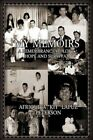 My Memoirs 9781453571156 by Afriquita Peterson Paperback