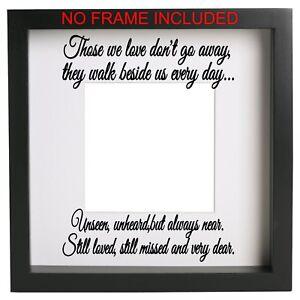 Those We Love Dont Go Away Split Vinyl Memory Sticker Box Frame