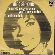 Nina Simone Nobody Knows You When You're Down... /Trouble In Mind Holland 45 WPS
