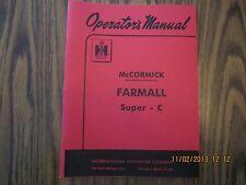 Farmall Model Super C Tractor Owner Operator's Manual New