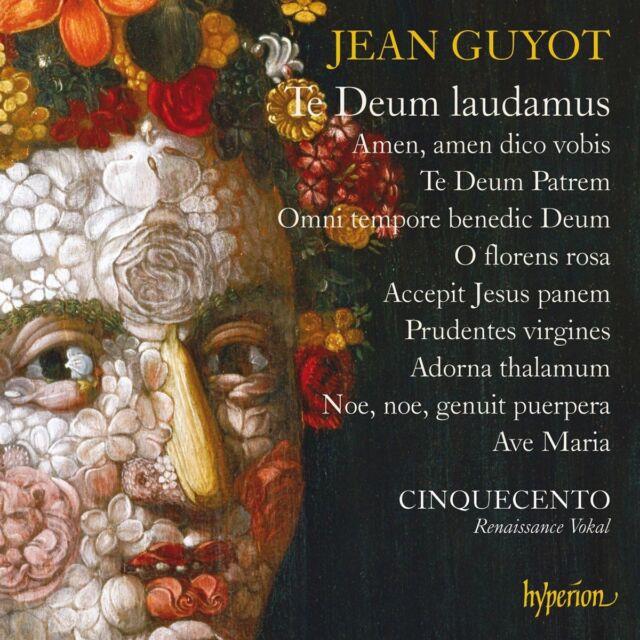 Cinquecento - Jean Guyot: Te Deum laudamus
