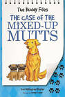 The Case of the Mixed-Up Mutts by Dori Hillestad Butler (Hardback, 2010)
